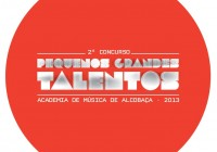 "Concurso ""Pequenos Grandes Talentos"" 2013"